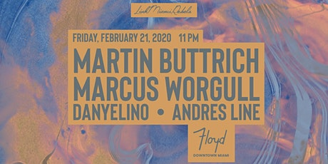 Martin Buttrich + Marcus Worgull by Link Miami Rebels tickets