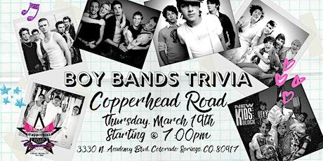 Boy Bands Trivia at Copperhead Road Bar & Nightclub tickets