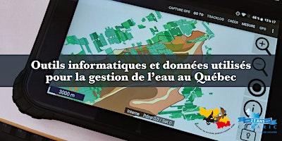Outils informatiques et données pour la gestion de l'eau au Québec