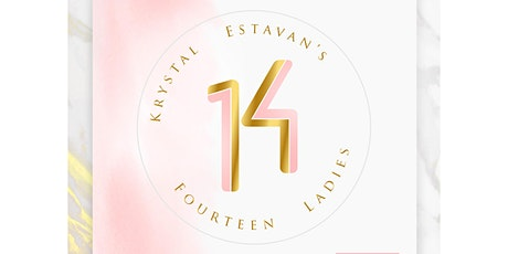 Krystal's 14 Ladies (February 1st) tickets