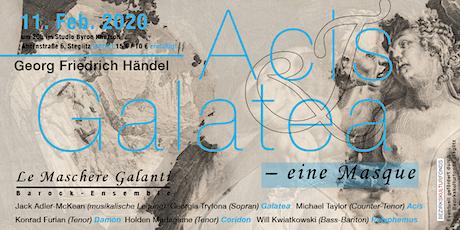 Acis und Galatea - Barockoper von Georg Friedrich Händel Tickets