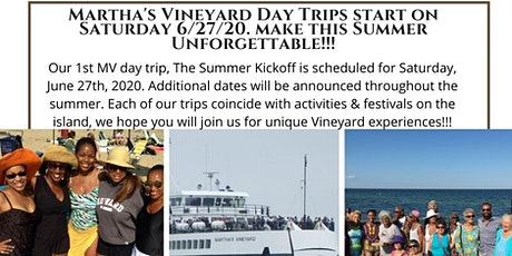 Martha's Vineyard Day Trips Begin Saturday 6/27/20 The Summer Kickoff! tickets