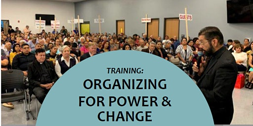 Organizing for Power & Change