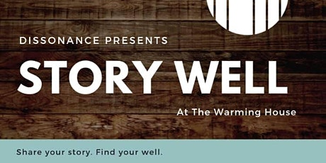 Dissonance: Story Well - Meaningful Connections tickets
