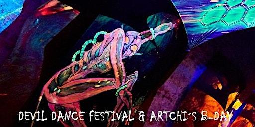 Devil Dance Festival & Artchi´s B-Day
