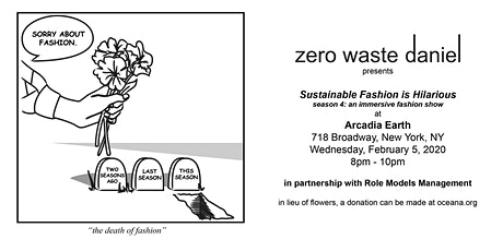 ZERO WASTE DANIEL -15 ROOM IMMERSIVE  NY FASHION WEEK SHOW AT ARCADIA EARTH tickets