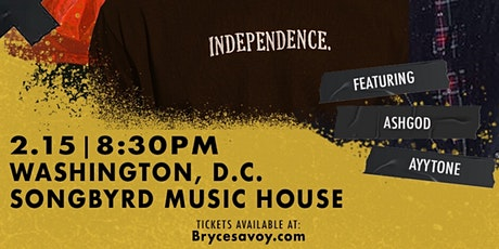 Bryce Savoy: The #INDEPENDENCE Tour with ASHGOD & AYYTONE tickets