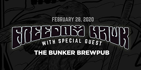 Freedom Hawk w/ Special Guest at The Bunker Brewpub tickets