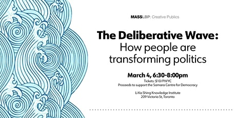 The Deliberative Wave: How people are transforming politics tickets