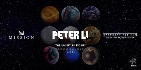 Peter Li @ Mission Nightclub - The Unsettled Stories Launch Party tickets