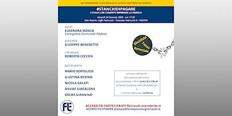 #stanchidipagare - L'Italia che compete riprende la parola - Padova biglietti
