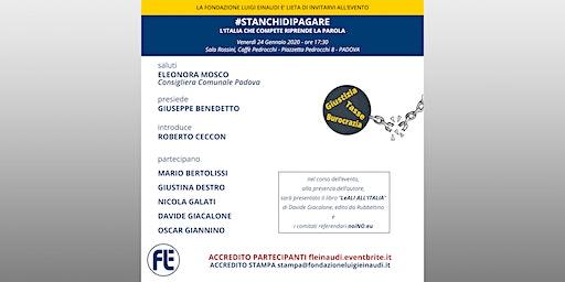 #stanchidipagare - L'Italia che compete riprende la parola - Padova