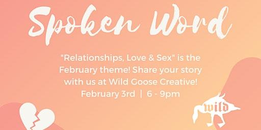 February Spoken Word: Love, Sex, & Relationships