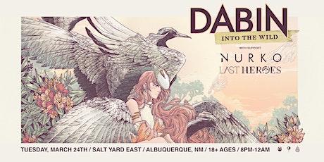 Dabin: Into The Wild Tour feat Nurko + Last Heroes (Albuquerque, NM) tickets
