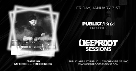 Mitchell Frederick's B-DAY Celebration w/ Deep Root Sessions-1/31 tickets