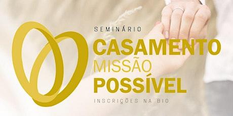 CASAMENTO MISSÃO POSSÍVEL ingressos