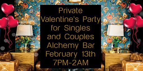 Valentine's Private and VIP Party at Alchemy Bar tickets
