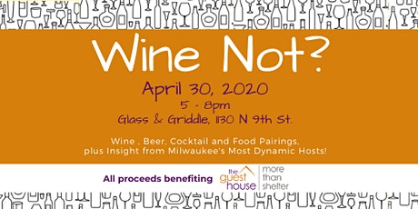 Wine Not 2020 - Guest House of Milwaukee tickets