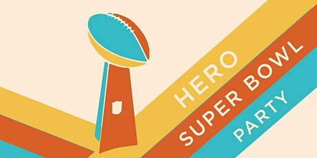 Hero's Super Bowl Tailgate tickets