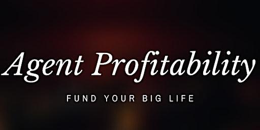 Agent Profitability with Seth Dailey