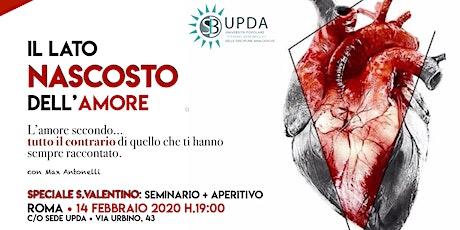 """Seminario ♥︎ Speciale S. Valentino """"L'AMORE SECONDO... """" biglietti"""