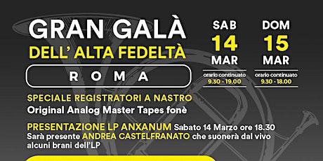 Gran Galà dell'Alta Fedeltà 2020 - Roma biglietti