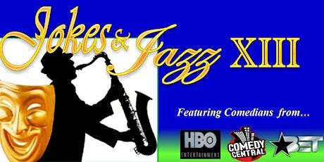 """""""Jokes & Jazz XIII"""" (Stand-Up Comedy & LIVE Jazz) tickets"""