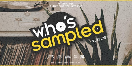 Who's Sampled w/ DJ Yamez, RBNOUS & Paul Seif tickets