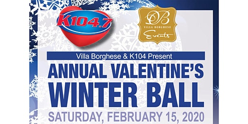 Villa Borghese and K104 Present: Annual Valentine's Winter Ball