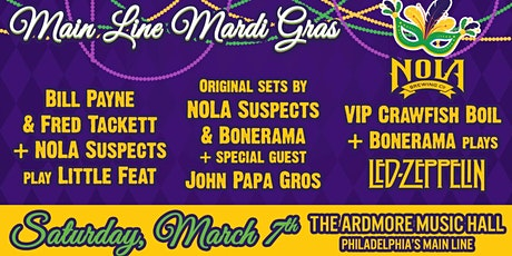 Main Line Mardi Gras: Bill & Fred  (Little Feat) + NOLA Suspects + Bonerama tickets