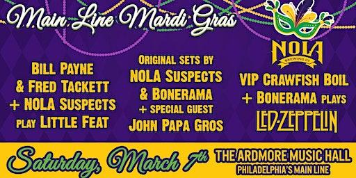 Main Line Mardi Gras: Bill & Fred  (Little Feat) + NOLA Suspects + Bonerama