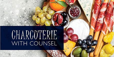 Charcuterie with Counsel tickets