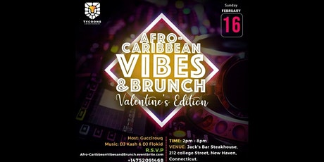 Afro-Caribbean Vibes & Brunch   Valentines Edition tickets
