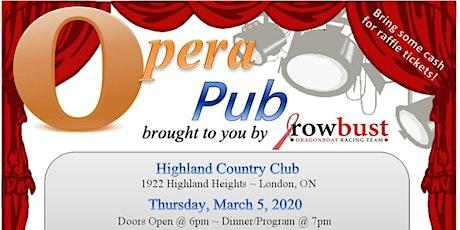 Rowbust Presents - Opera Pub 2020 tickets