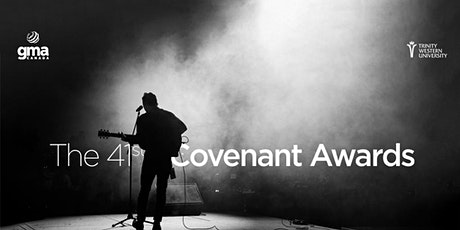 The 41st Annual Covenant Awards & Gala Dinner tickets