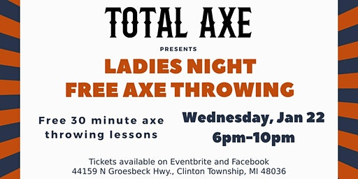 Ladies Night - Free Axe Throwing at Total Axe