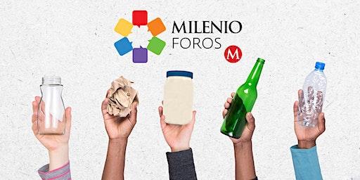 #MILENIO FOROS RECICLAR ES LA CLAVE