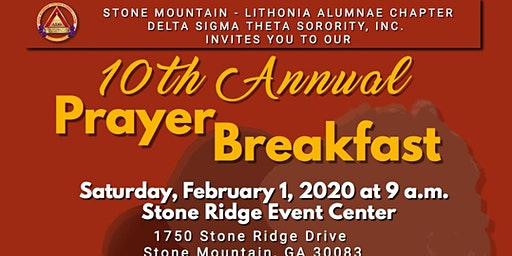 Stone Mountain-Lithonia Alumnae Chapters's 10th Anniversary Prayer Breakfast February 1, 2020