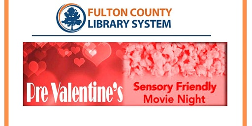 Pre-Valentine's Sensory Friendly Movie Night at Kirkwood Branch Library