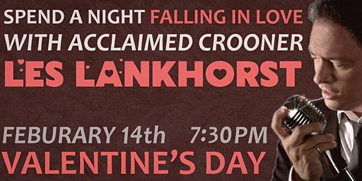 Valentine's Day with acclaimed crooner LES LANKHORST