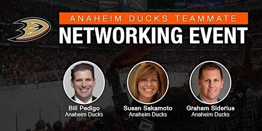 2020 Anaheim Ducks Teammate Networking Event (Presented by TeamWork Online)