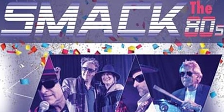 Smack The 80's - Live 80s band - plus DJ PM tickets