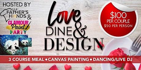Love, Dine,  & Design tickets