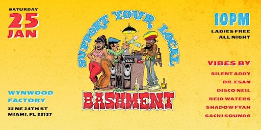 BASHMENT - SATURDAY 01.25.20 (LADIES FREE ALL NIGHT!)