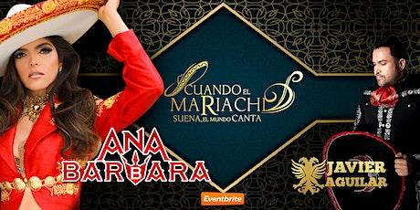 """Ana Barbara & Javier Aguilar en """"Cuando el Mariachi Suena el Mundo Canta"""" tickets"""