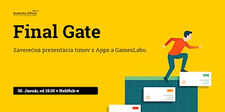 Butterfly Effect Final Gate: Záverečná prezentácia tímov Apps a GamesLabu tickets
