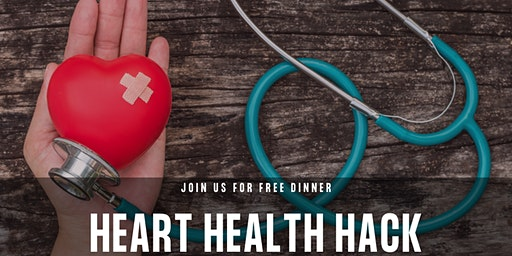 The Heart Health Hack | FREE Dinner Event with Dr. Blake Livingood, DNM, DC