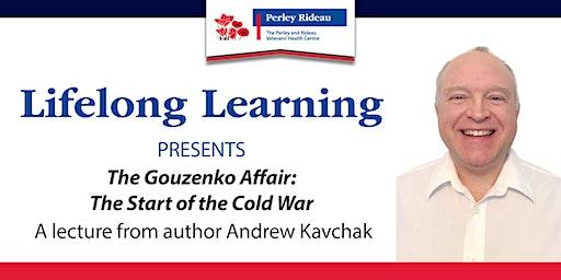 The Gouzenko Affair - The Start of the Cold War