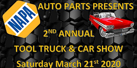 NAPA Auto Parts 2nd Annual Tool Truck & Car Show tickets