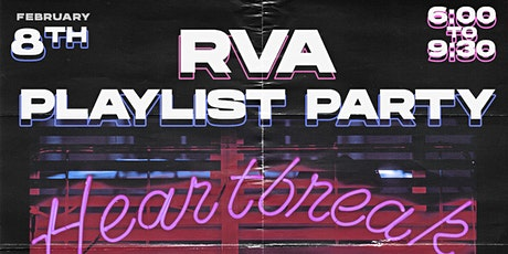RVA Playlist Party: Heartbreak Hotel Edition tickets